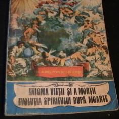 ENIGMA VIETII SI A MORTII-DR. A. POP. BALCESTI-168 PG- - Carte ezoterism