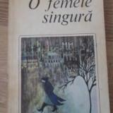 O Femeie Singura - Regine Andry, 399177 - Roman