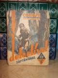 ION LENESCU - COROIU,SPAIMA MOLDOVEI (''COLECTIA DETECTIVUL SAPTAMANAL'') - 1935