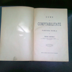 CURS DE COMPTABILITATE IN PARTIDA DUBLA - THEODOR STEFANESCU - Carte Contabilitate