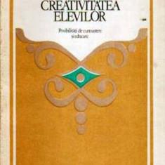 Creativitatea elevilor. Posibilitati de cunoastere si educare - Autor(i): Ana Stoica - Carte Cultura generala