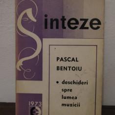 PASCAL BENTOIU.DESCHIDERI CATRE LUMEA MUZICII (cu dedicatie si autograf)