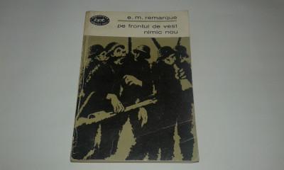 E.M.REMARQUE - PE FRONTUL DE VEST NIMIC NOU foto