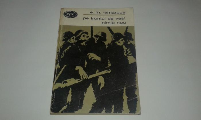 E.M.REMARQUE - PE FRONTUL DE VEST NIMIC NOU