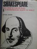 Shakespeare Iuliu Cezar Cum va place A douasprezecea noapte Hamlet Ed Univers 5