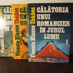 CALATORIA UNUI ROMANCIER IN JURUL LUMII-VICENTE BLASCO IBANEZ( 3VOL ) - Carte de calatorie