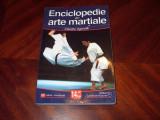 ENCICLOPEDIE  DE ARTE  MARTIALE  (stare foarte buna, cu ilustratii, 283 pagini)*
