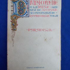 DANTE - DIVINA COMEDIE * VOL. III : PARADISUL - TRADUCERE G. COSBUC - 1932 - Carte de colectie