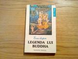 Eseu despre LEGENDA LUI BUDDHA - Emile Senart - Institutul European, 1993