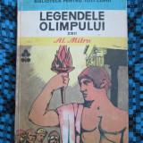 Al. MITRU - LEGENDELE OLIMPULUI ZEII (Ed. Ion Creanga - 1983 - STARE BUNA!!!) - Carte mitologie