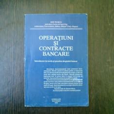 Operatiuni si contracte bancare - Ion Turcu - Carte Drept bancar