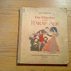 ION CREANGA - Das Marchen vom Harap Alb - illustrations de A. Demian - 1958, Alta editura