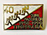 INSIGNA CUPA PADURILOR 1950 1990 TIMISOARA 18,10/28,30 MM SILVICULTURA PADURE