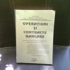 OPERATIUNI SI CONTRACTE BANCARE - ION TURCU