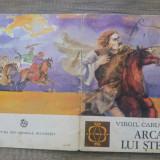 Arcasul lui Stefan - Virgil Carianopol/ ilustratii Dumitru Verdes - Carte de povesti