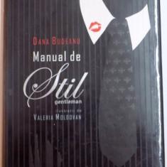 MANUAL DE STIL , GENTLEMAN de DANA BUDEANU , ILUSTRATII de VALERIA MOLDOVAN , 2008