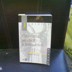 CIRCULATIA JURIDICA A TERENURILOR - EUGEN CHELARU