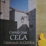 Calatorie in Alcarria Camilo Jose Cela - Roman