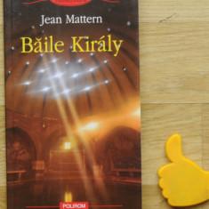 Jean Mattern Baile Kiraly