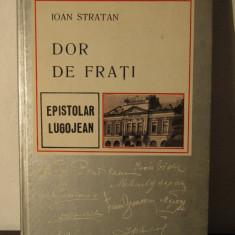 DOR DE FRATI -ION STRATAN - Carte Monografie