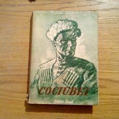COCIUBEI - A. Perventev - Editura Cartea Rusa, 1951, 296 p. - Roman istoric
