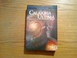 CALATORIA ULTIMA * Dincolo de Frontierele Martii - Stanislav Grof - 2007, 517 p.