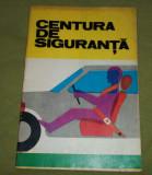 Brosura Centura de siguranta (Militie anii '70)