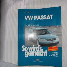 Manual de reparatii auto VW PASSAT-carte in limba germana-Rudiger Etzold - Manual auto
