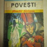 Povesti -Fratii Grimm - Carte de povesti