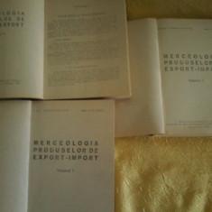 I.Ionescu Muscel, V.D.Cucu - Merceologia Produselor de Export-Import vol I, II - Curs Economie