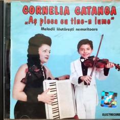 Cornelia Catanga - As Pleca Cu Tine-n Lume (1 CD) - Muzica Lautareasca electrecord