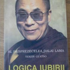 Logica Iubirii - Al Paisprezecelea Dalai Lama Tenzin Gy Atso, 399373 - Carti Budism