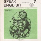 SPEAK ENGLISH NR 7/1990 - REVISTA PT INVATAREA LIMBII ENGLEZE - Revista scolara