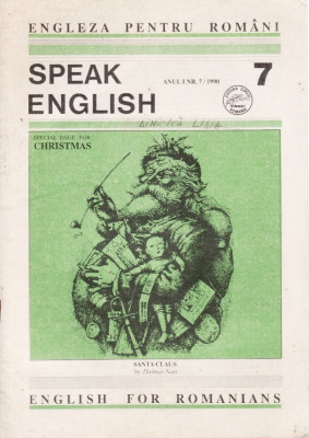 SPEAK ENGLISH NR 7/1990 - REVISTA PT INVATAREA LIMBII ENGLEZE foto