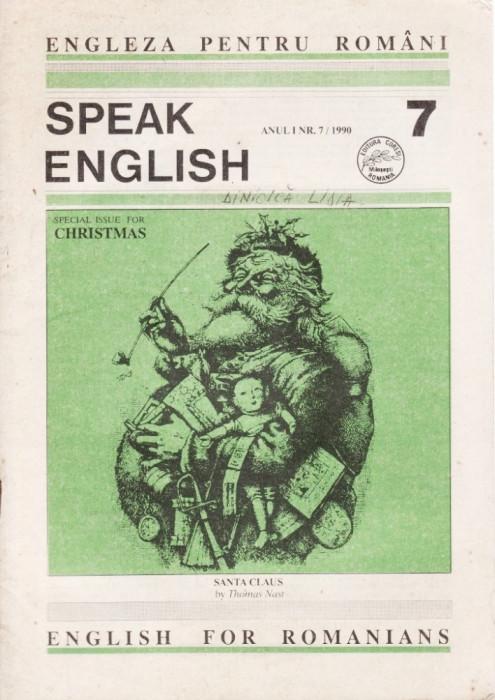SPEAK ENGLISH NR 7/1990 - REVISTA PT INVATAREA LIMBII ENGLEZE foto mare