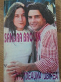 Intotdeauna Iubirea - Sandra Brown ,399323