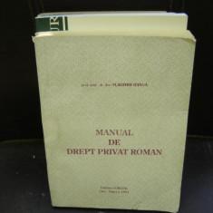 MANUAL DE DREPT PRIVAT ROMAN - VLADIMIR HANGA - Carte Istoria dreptului