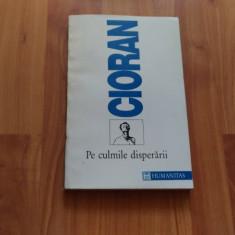 PE CULMILE DISPERARII-CIORAN