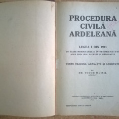 Tudor Moisil - Procedura civila ardeleana Legea I din 1911 {1924}