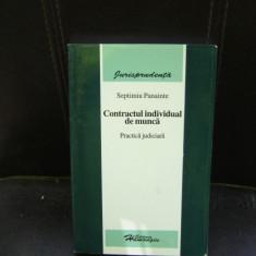 CONTRACTUL INDIVIDUAL DE MUNCA - SEPTMIU PANAINTE - Carte Dreptul muncii