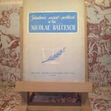 """C. I. Gulian - Gandirea social politica a lui Nicolae Balcescu """"A2717"""" - Istorie"""