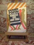 "Dusko Popov - Memoriile unui agent dublu ""A2705"""
