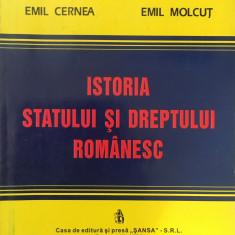 ISTORIA STATULUI SI DREPTULUI ROMANESC - Emil Cernea, Emil Molcut - Carte Istoria dreptului