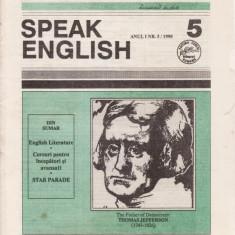 SPEAK ENGLISH NR.5/1990 - REVISTA PT INVATAREA LIMBII ENGLEZE - Revista scolara