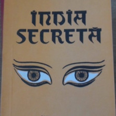 India Secreta - Paul Brunton, 399263 - Carti Budism