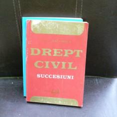 DREPT CIVIL. SUCCESIUNI - DAN CHIRICA - Carte Drept civil