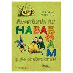 Nikolai nosov aventurile lui habarnam - Carte educativa