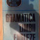 Gramatica Limbii Engleze - Leon Levitchi, Ioan Preda, 537662 - Curs Limba Engleza