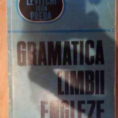 Gramatica Limbii Engleze - Leon Levitchi, Ioan Preda ,537662