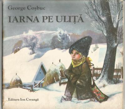R01 George Cosbuc Iarna Pe Ulita Ff Rara Arhiva Okaziiro